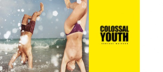 Andreas Weinand. Colossal Youth
